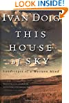 This House of Sky: Landscapes of a We...