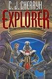 Explorer (Foreigner 6) (Daw Books Collector, No. 1238)