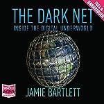 The Dark Net | Jamie Bartlett