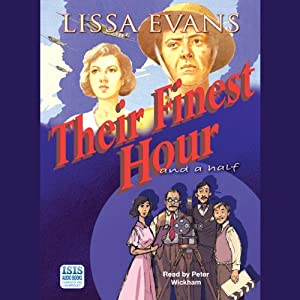 Their Finest Hour and a Half | [Lissa Evans]