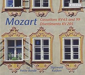 Mozart: Cassations KV 63 & KV 99 / Divertimento KV 205
