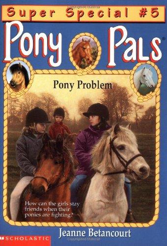 Pony Problem (Pony Pals Super Special)