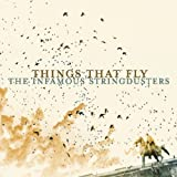 echange, troc Infamous Stringdusters - Things That Fly