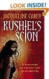 Kushiel's Scion: Treason's Heir: Book One