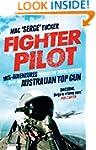 Fighter Pilot: Mis-Adventures beyond...