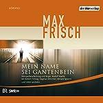Mein Name sei Gantenbein | Max Frisch
