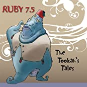 Ruby 7.5 - The Tookiah's Tales | Meatball Fulton