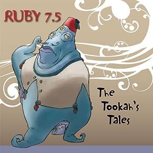 Ruby 7.5 - The Tookiah's Tales Radio/TV Program