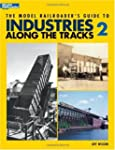 The Model Railroader's Guide to Indus...