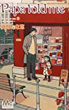 Papa told me Cocohana ver.3 〜薔薇色の休日〜 (マーガレットコミックス)