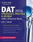 Kaplan DAT 2016 Strategies, Practice,...
