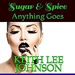 Sugar & Spice | Keith Lee Johnson
