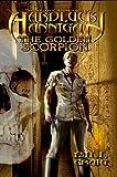 Hardluck Hannigan: The Golden Scorpion (The Fantastic Adventures of Hardluck Hannigan Book 7)