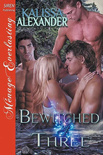 Bewitched by Three (Siren Publishing Menage Everlasting)
