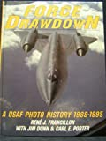 img - for Force Drawdown: A USAF Photo History 1988-1995 (Schiffer Military/Aviation History) book / textbook / text book