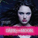 Dark of the Moon: Dark Guardian, Book 3 | Rachel Hawthorne