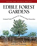 img - for Edible Forest Gardens, Vol. 2: Ecological Design And Practice For Temperate-Climate Permaculture by Jacke, Dave, Toensmeier, Eric (2005) Hardcover book / textbook / text book
