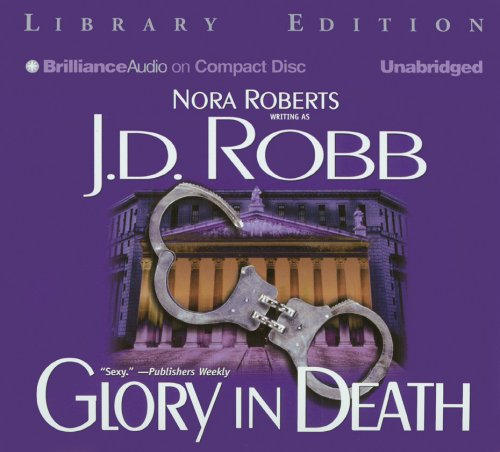 Glory in Death (In Death #2) Audiobook