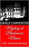 Mystery at Bleakmoore Manor: A Mr. Peabody Mystery (Students of Sherlock Short Mysteries Book 1) (English Edition)