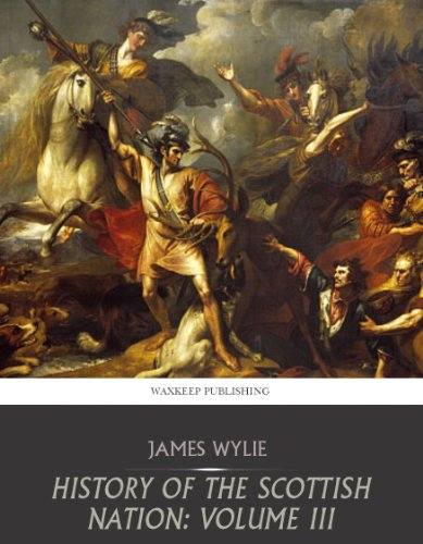 Free Kindle Book : History of the Scottish Nation: All Volumes