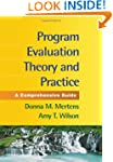 Program Evaluation Theory and Practic...