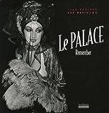 echange, troc Jean Rouzeaud, Guy Marineau - Le Palace : Remember
