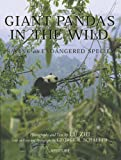 Giant Pandas in the Wild: Saving an Endangered Species