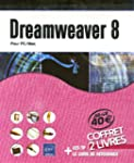 Dreamweaver 8 : Pack 2 volumes