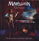 Early Stages; The Official Bootleg Box Set 1982-1987 by Marillion (2008-11-18)
