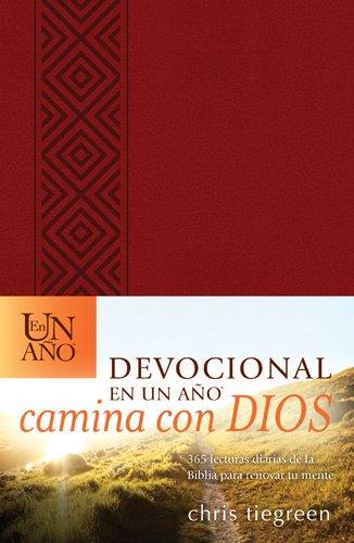 Devocional En Un Ano Camina Con Dios: 365 Lecturas Diarias de La Biblia Para Renovar Tu Mente