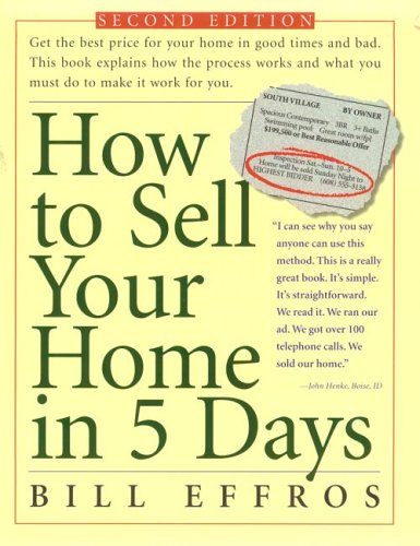 How to Sell Your Home in 5 Days: Second Edition