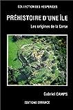 echange, troc Gabriel Camps - Préhistoire d'une île: Les origines de la Corse