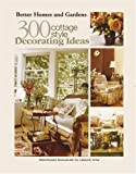 300 Cottage Style Decorating Ideas (Leisure Arts #3738)
