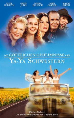 Die göttlichen Geheimnisse der Ya-Ya Schwestern [VHS]
