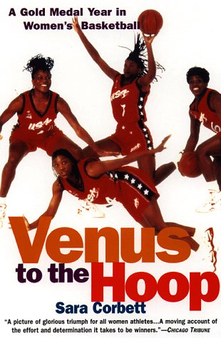Venus to the Hoop: A Gold Medal Year in Women