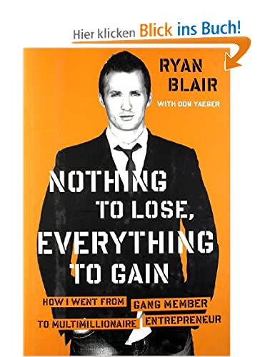 Nothing to Lose, Everything to Gain Ryan Blair
