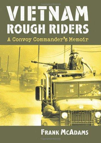 Vietnam Rough Riders: A Convoy Commander's Memoir (Modern War Studies)