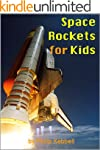Space Rockets for Kids - Interesting...