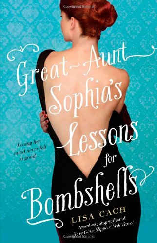 Image of Great-Aunt Sophia's Lessons for Bombshells