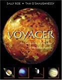 Voyager: An Adventure to the Edge of the Solar System