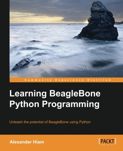 Learning BeagleBone Python Programming (Programming The Beaglebone compare prices)