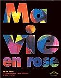 "Afficher ""Ma vie en rose"""