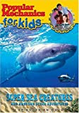 Popular Mechanics for Kids: Super Sea Creatures and Awesome Ocean Adventures