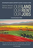 img - for Our Land, Our Rent, Our Jobs book / textbook / text book