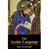 The Arabic Language (Islamic Surveys)by Kees Versteegh