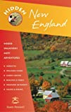 img - for Hidden New England: Including Connecticut, Maine, Massachusetts, New Hampshire, Rhode Island, and Vermont (Hidden Travel) by Susan Farewell (2007-05-24) book / textbook / text book