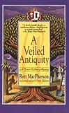 A Veiled Antiquity (Torie O'Shea Mysteries, No. 2)