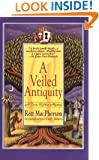 A Veiled Antiquity (Torie O'Shea Mysteries, No. 2)