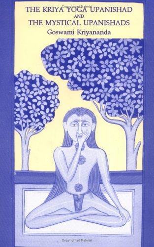 Kriya Yoga Upanishad & the Mystical Upanishads