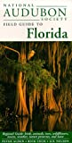 img - for National Audubon Society Field Guide to Florida book / textbook / text book